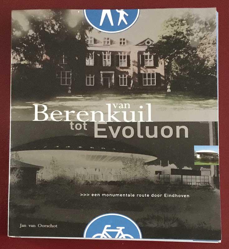 Jan van Oorschot - Van Berenkuil tot Evoluon